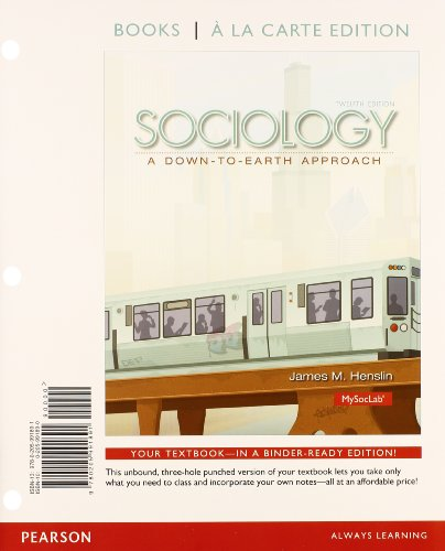 9780133773736: Sociology: A Down to Earth Approach Books a la Carte Plus NEW MySocLab with Pearson eText -- Access Card Package (12th Edition)