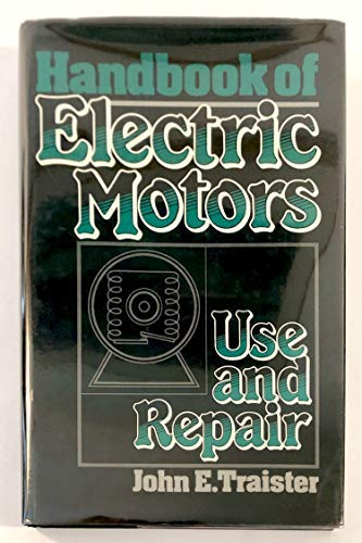 9780133773835: Handbook of Electric Motors: Use and Repair