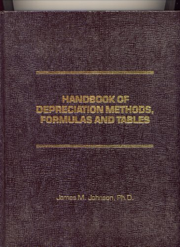 9780133773903: Handbook of depreciation methods, formulas, and tables