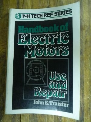 9780133774252: Handbook of Electric Motors: Use and Repair
