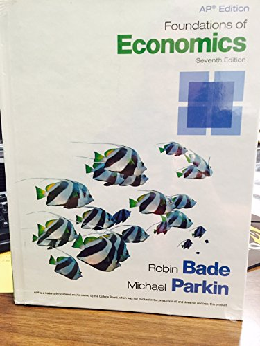 9780133774467: Ap Edition Foundations of Economics (7th Edition)