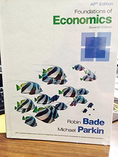 9780133774467: Ap Edition Foundations of Economics (7th Edition)