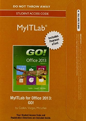 Myitlab with Pearson Etext -- Access Card -- For Go! with Office 2013: Gaskin, Shelley; Vargas, ...
