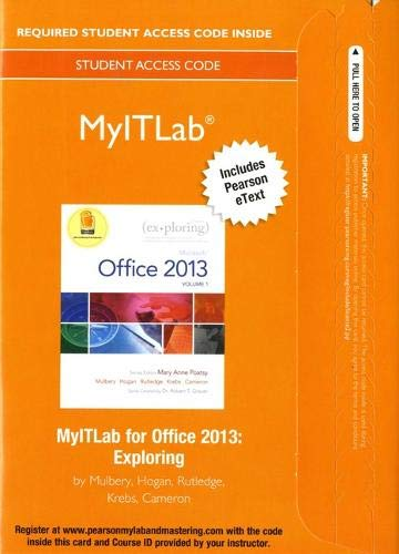 9780133775075: Exploring Microsoft Office 2013 Myitlab Includes Pearson eText Access Card