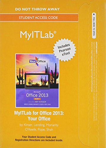 9780133775129: MyLab IT with Pearson eText -- Access Card -- for Your Office with Microsoft Office 2013