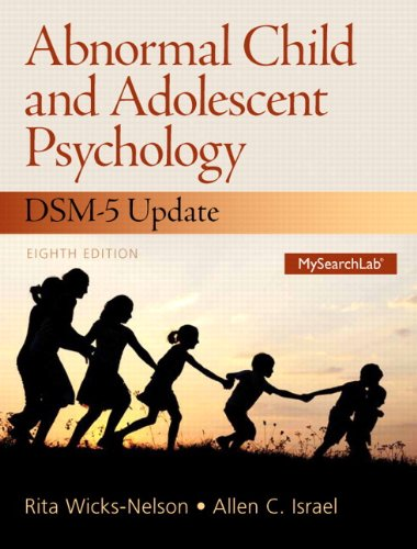 9780133775846: Abnormal Child and Adolescent Psychology with DSM-V Updates