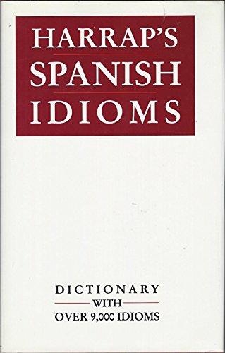 9780133776492: Harrap's Spanish Idioms