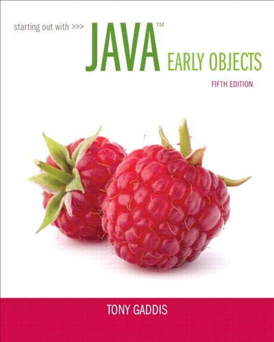 Starting Out with Java: Early Objects (5th: Gaddis, Tony