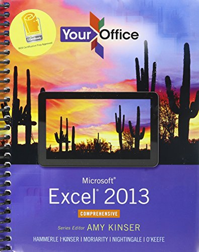 9780133776850: Your Office: Microsoft Excel 2013, Comprehensive & MyITLab with Pearson eText -- Access Card -- for Your Office with Microsoft Office 2013 Package