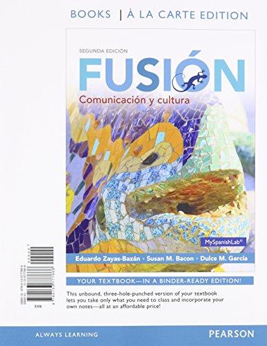 9780133777666: Fusion: Comunicacion y cultura, Books a la Carte Edition (2nd Edition)