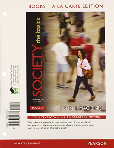 9780133778342: Society: The Basics, Books a la Carte Plus NEW MySocLab with eText -- Access Card Package (13th Edition)