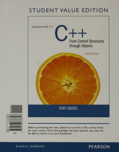 9780133778816: Starting Out with C++ From Control Structures through Objects, Student Value Edition (8th Edition)