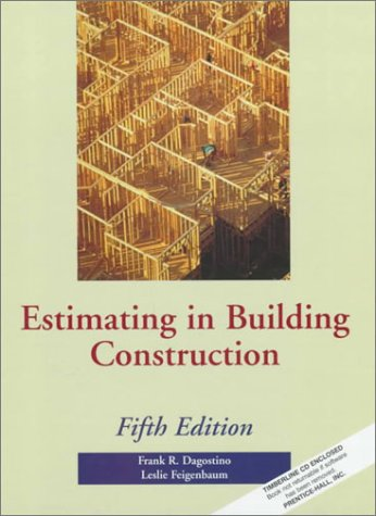 9780133779387: Estimating in Building Construction