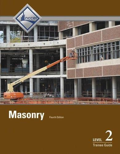 Masonry Level 2 Trainee Guide (4th Edition): NCCER
