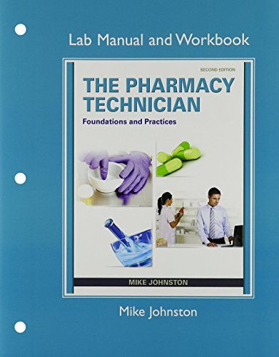 9780133780451: The Pharmacy Technician: Foundations and Practice & Lab Manual and Workbook for The Pharmacy Technician: Package