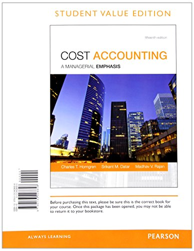 9780133781106: Cost Accounting, Student Value Edition Plus MyAccountingLab with Pearson eText -- Access Card Package (15th Edition)