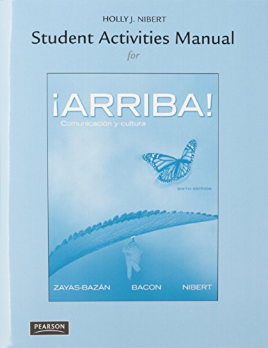 9780133781892: Arriba: Comunicacion y cultura, Brief Edition, Books a la Carte Edition plus Student Activities Manual plus MySpanishLab with Pearson eText -- Package (6th Edition)