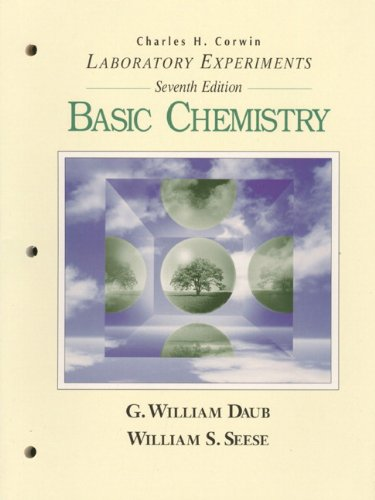 Basic Chemistry : Laboratory Experiments: William S. Seese;
