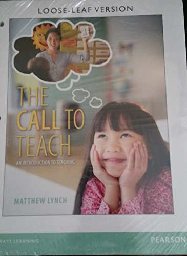 9780133785128: The Call to Teach An Introduction to Teaching LOOSELEAF WITH ONLINE ACCESS