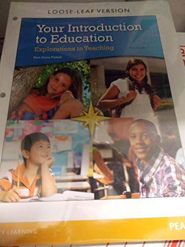 9780133785135: Your Introduction to Education Explorations in Teaching