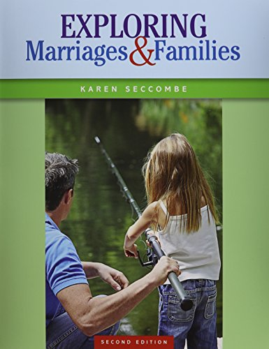 Exploring Marriages and Families Plus NEW MyLab: Karen T. Seccombe