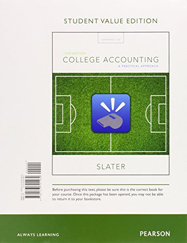 9780133791464: College Accounting: A Practical Approach, Student Value Edition (13th Edition)