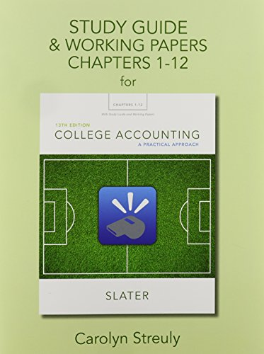 9780133791501: Study Guide & Working Papers for College Accounting: A Practical Approach, Chapters 1-12