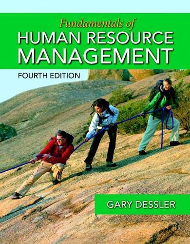 Fundamentals of Human Resource Management (4th Edition): Dessler, Gary