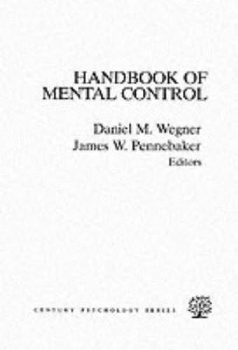 9780133792805: The Handbook of Mental Control (Century Psychology Series)