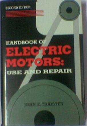 9780133792980: Handbook of Electric Motors: Use and Repair