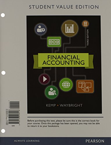 Financial Accounting, Student Value Edition Plus NEW: Robert Kemp