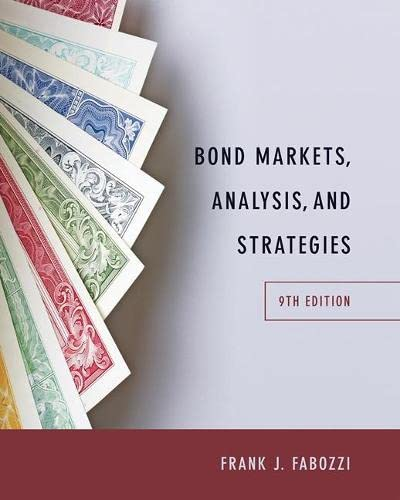Bond Markets, Analysis, and Strategies (9th Edition): Frank J. Fabozzi