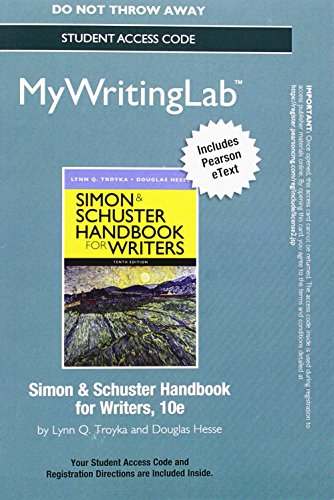 9780133798944: MyWritingLab with Pearson eText -- Standalone Access Card -- for Simon & Schuster Handbook for Writers (10th Edition)