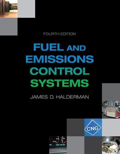 9780133799491: Automotive Fuel and Emissions Control Systems (4th Edition) (Automotive Systems Books)