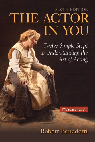 9780133802443: Actor in You, The, Plus MyLab Search with Pearson eText -- Access Card Package (6th Edition)