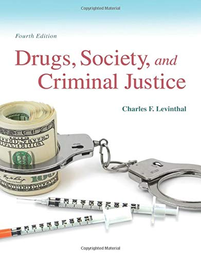 9780133802580: Drugs, Society and Criminal Justice (4th Edition)