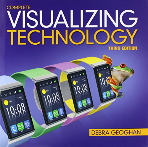 9780133802948: Visualizing Technology Complete (3rd Edition)