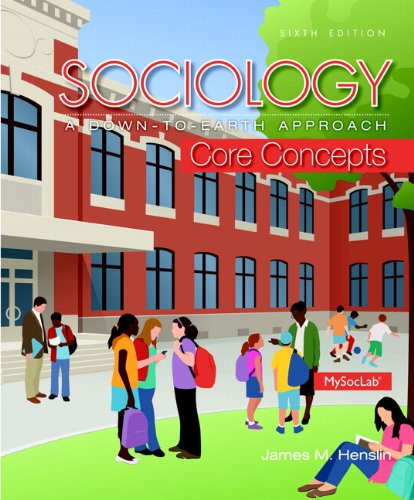 9780133803327: Sociology: A Down-To-Earth Approach Core Concepts Plus New Mysoclab with Pearson Etext -- Access Card Package
