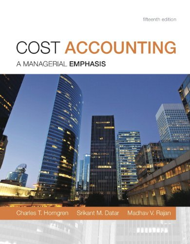9780133803815: Cost Accounting: A Managerial Emphasis, 15th Edition