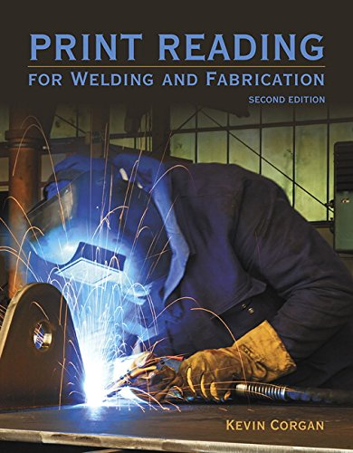 9780133803839: Print Reading for Welders and Fabrication (2nd Edition)