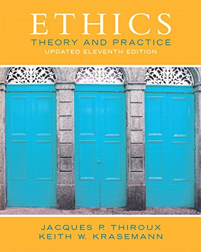 9780133804058: Ethics: Theory and Practice (11th Edition)