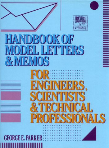 9780133804294: Handbook of Model Letters and Memos for Engineers, Scientists and Technical Professionals