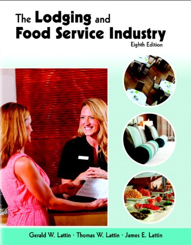 9780133804485: Lodging and Food Service Industry with Answer Sheet, The (AHLEI) (8th Edition) (AHLEI - Introduction to Hospitality)