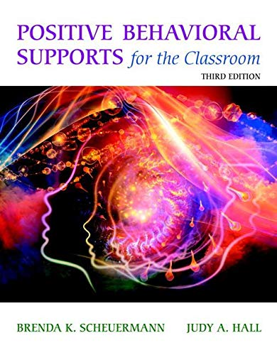 9780133804812: Positive Behavioral Supports for the Classroom Third Edition Loose Leave Version