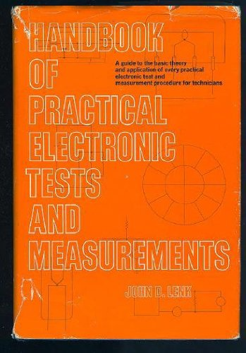 9780133806267: Handbook of Practical Electronic Tests and Measurements (Prentice-Hall series in electronic technology)