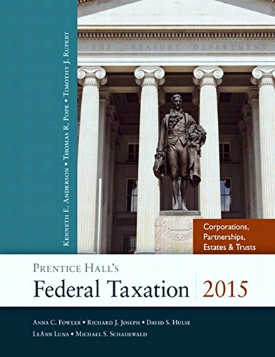 Prentice Hall's Federal Taxation 2015 Corporations, Partnerships,: Anderson, Kenneth E.,