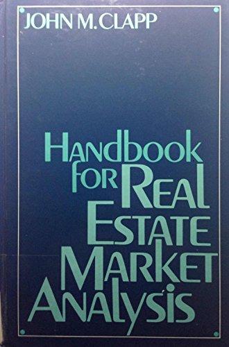 9780133807349: Handbook for Real Estate Market Analysis