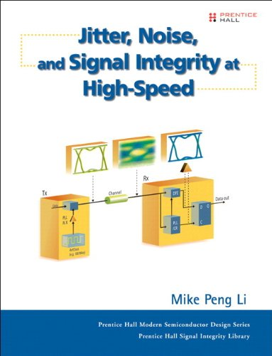 9780133807455: Jitter, Noise, and Signal Integrity at High-speed