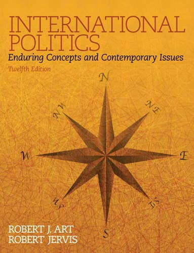 9780133807738: International Politics: Enduring Concepts and Contemporary Issues (12th Edition)