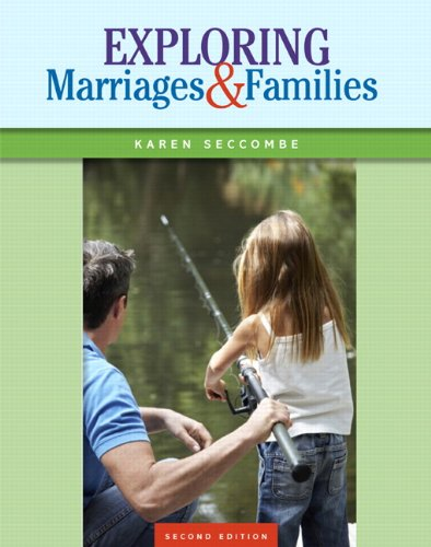 Exploring Marriages and Families (2nd Edition): Seccombe, Karen T.